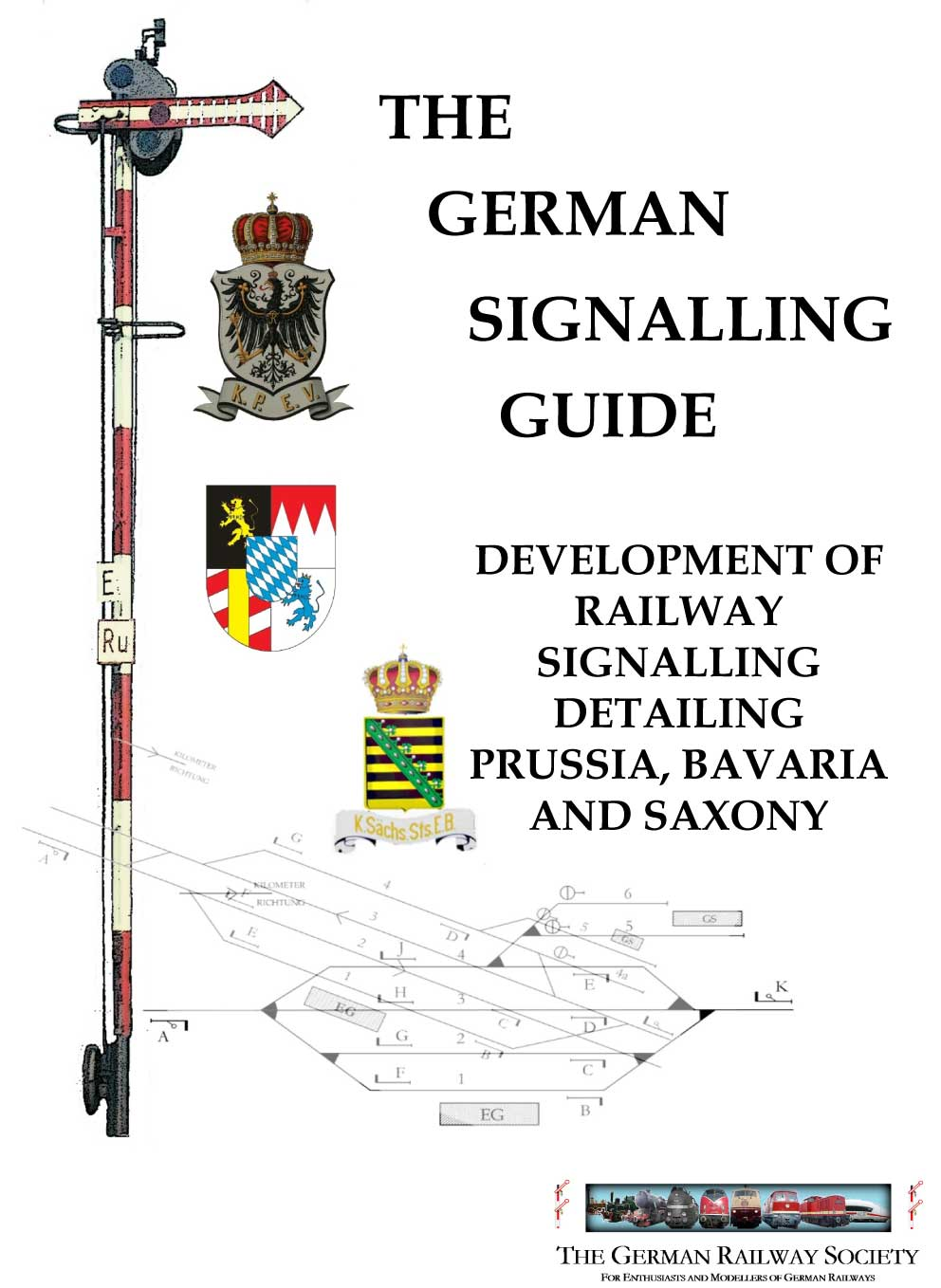 Cover image: The development of German railway signalling detailing Prussia, Bavaria and Saxony